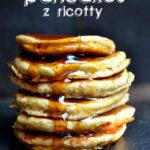 Puszyste pancakes z ricotty